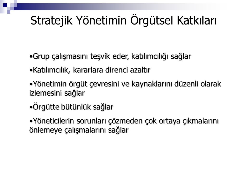 Stratejik Yönetimin Örgütsel Katkıları