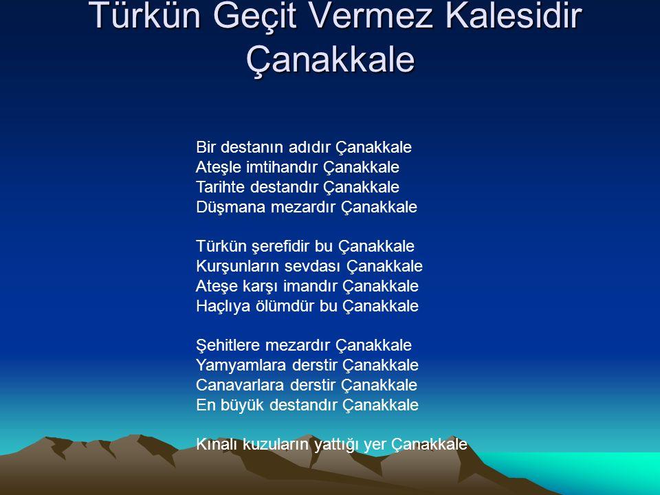 Türkün Geçit Vermez Kalesidir Çanakkale