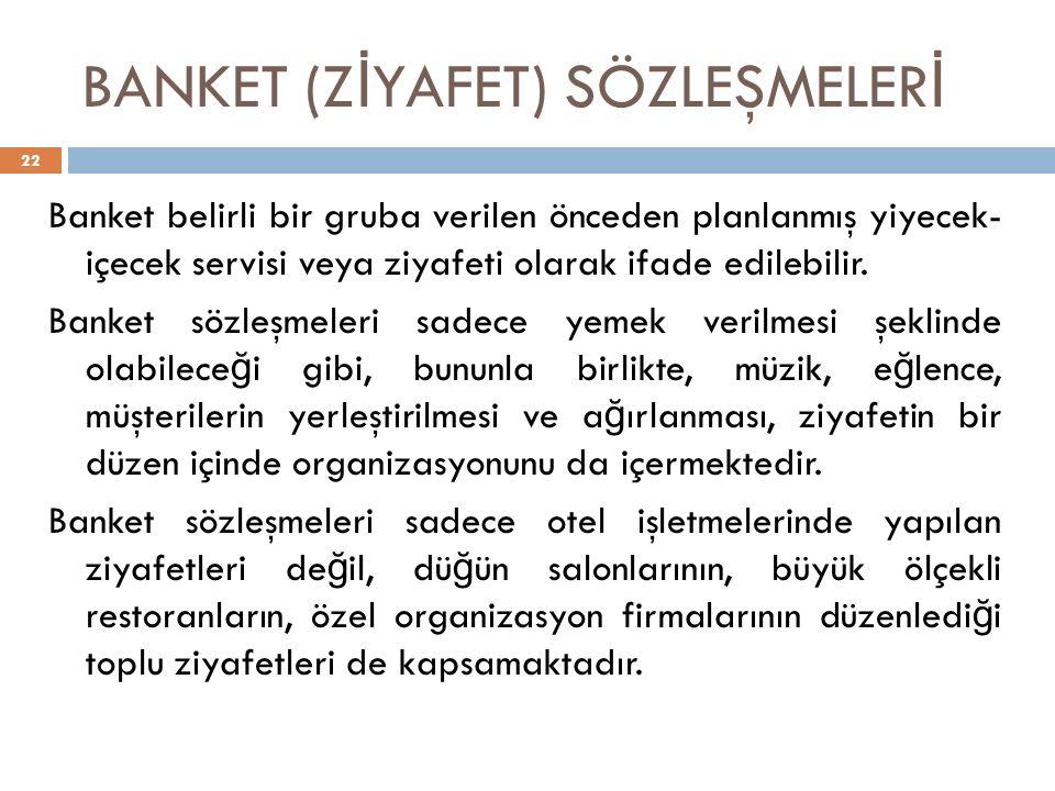 BANKET (ZİYAFET) SÖZLEŞMELERİ