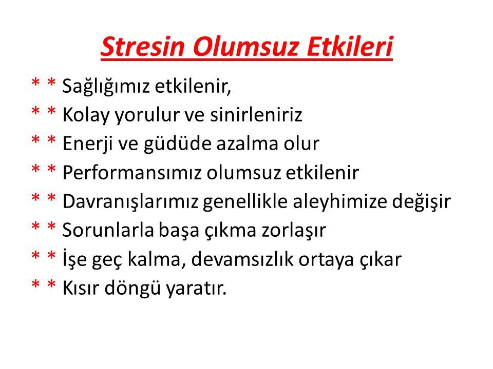 Stresin Olumsuz Etkileri