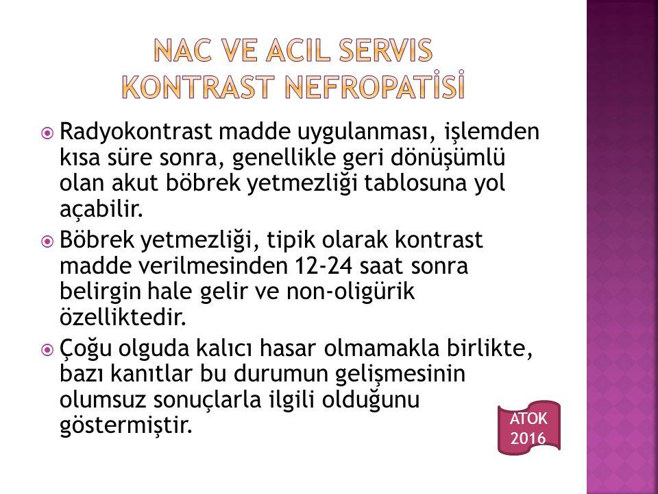 Nac ve acil servis KONTRAST NEFROPATİSİ