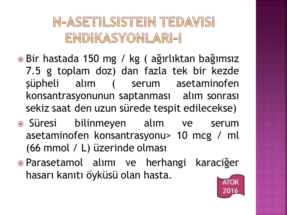 N-asetilsistein tedavisi ENDIKASYONLARI-I