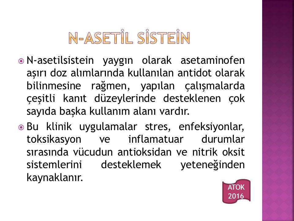 N-ASETİL SİSTEİN