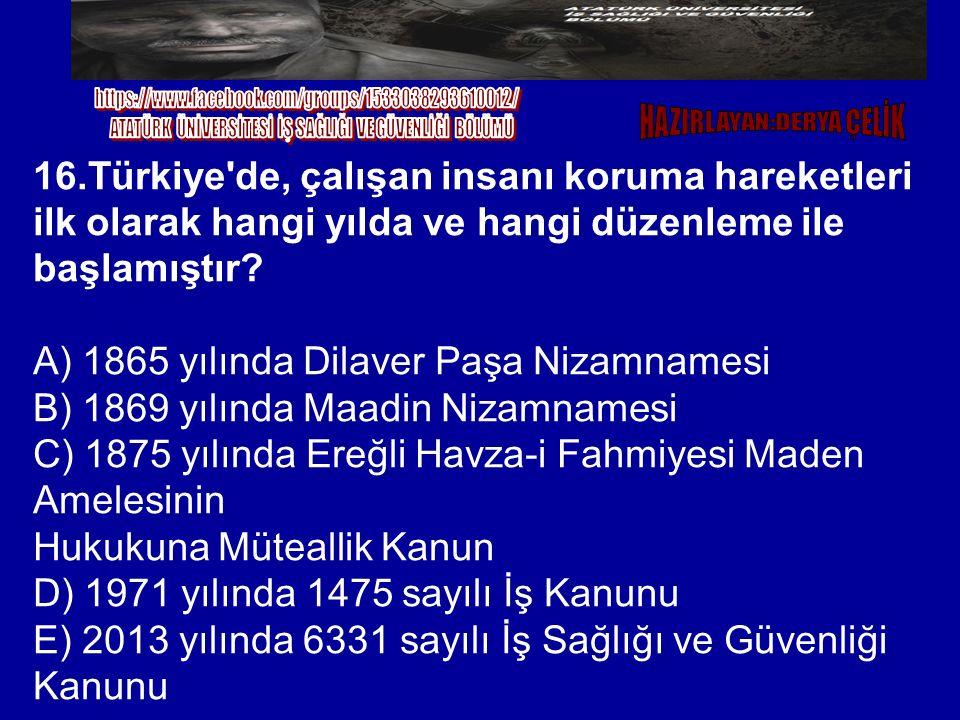 A) 1865 yılında Dilaver Paşa Nizamnamesi