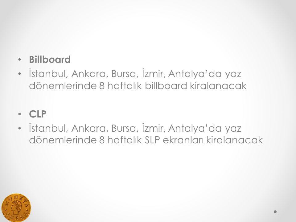 Billboard İstanbul, Ankara, Bursa, İzmir, Antalya'da yaz dönemlerinde 8 haftalık billboard kiralanacak.