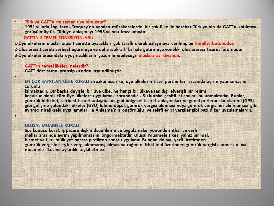 Türkiye GATT'a ne zaman üye olmuştur