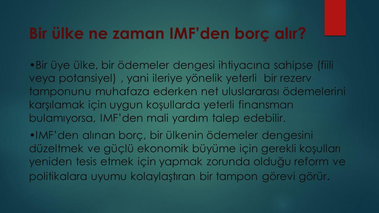 Bir ülke ne zaman IMF'den borç alır