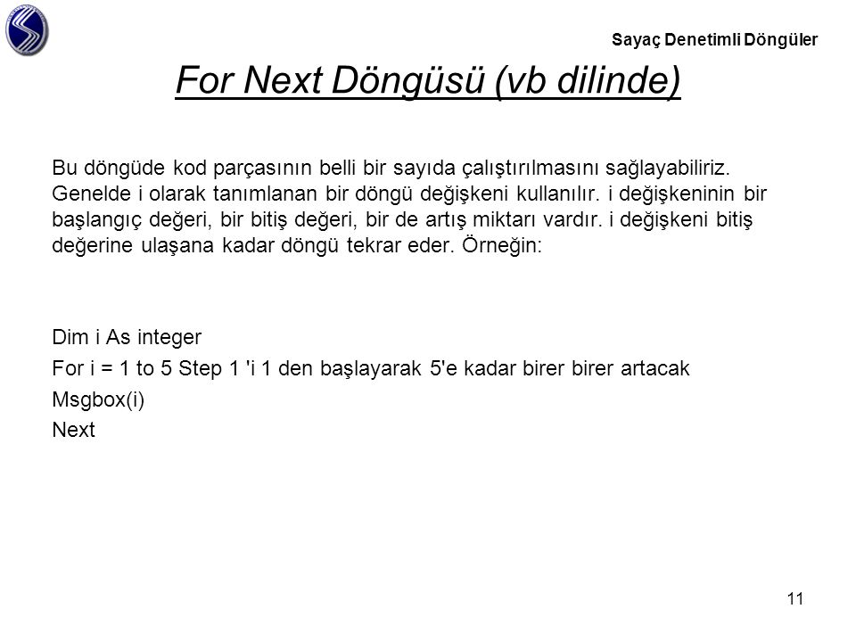For Next Döngüsü (vb dilinde)