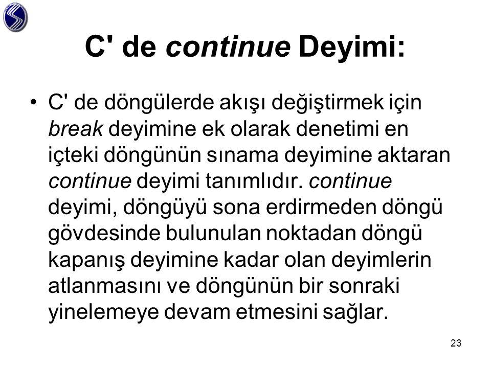 C de continue Deyimi: