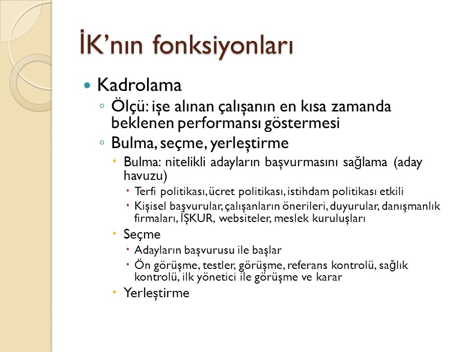 İK'nın fonksiyonları Kadrolama