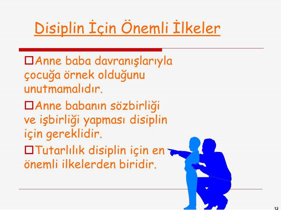 Disiplin İçin Önemli İlkeler