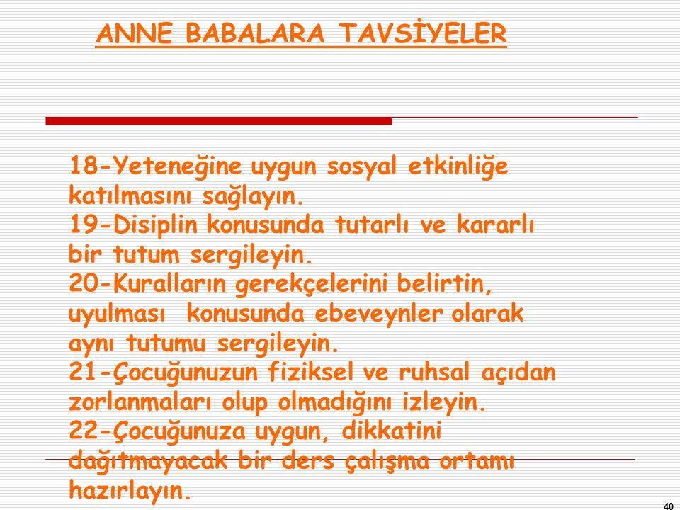 ANNE BABALARA TAVSİYELER