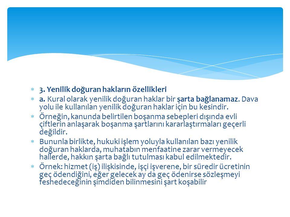 3. Yenilik doğuran hakların özellikleri