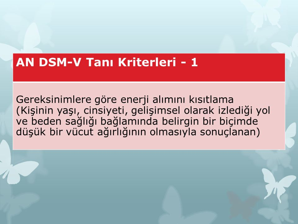 AN DSM-V Tanı Kriterleri - 1