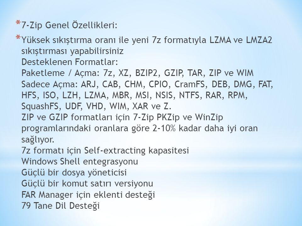 7-Zip Genel Özellikleri: