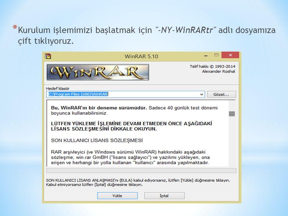 Kurulum işlemimizi başlatmak için -NY-WinRARtr adlı dosyamıza çift tıklıyoruz.
