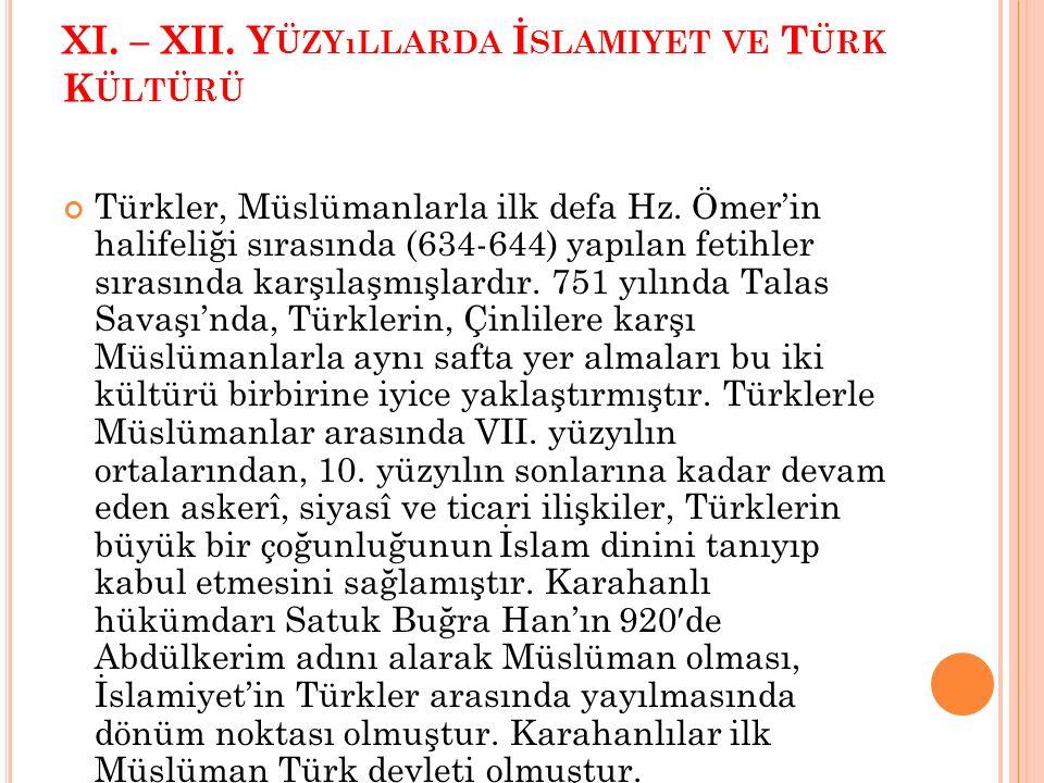 XI. – XII. Yüzyıllarda İslamiyet ve Türk Kültürü