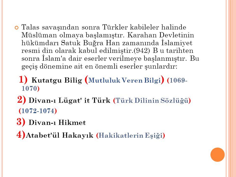 2) Divan-ı Lügat it Türk (Türk Dilinin Sözlüğü)