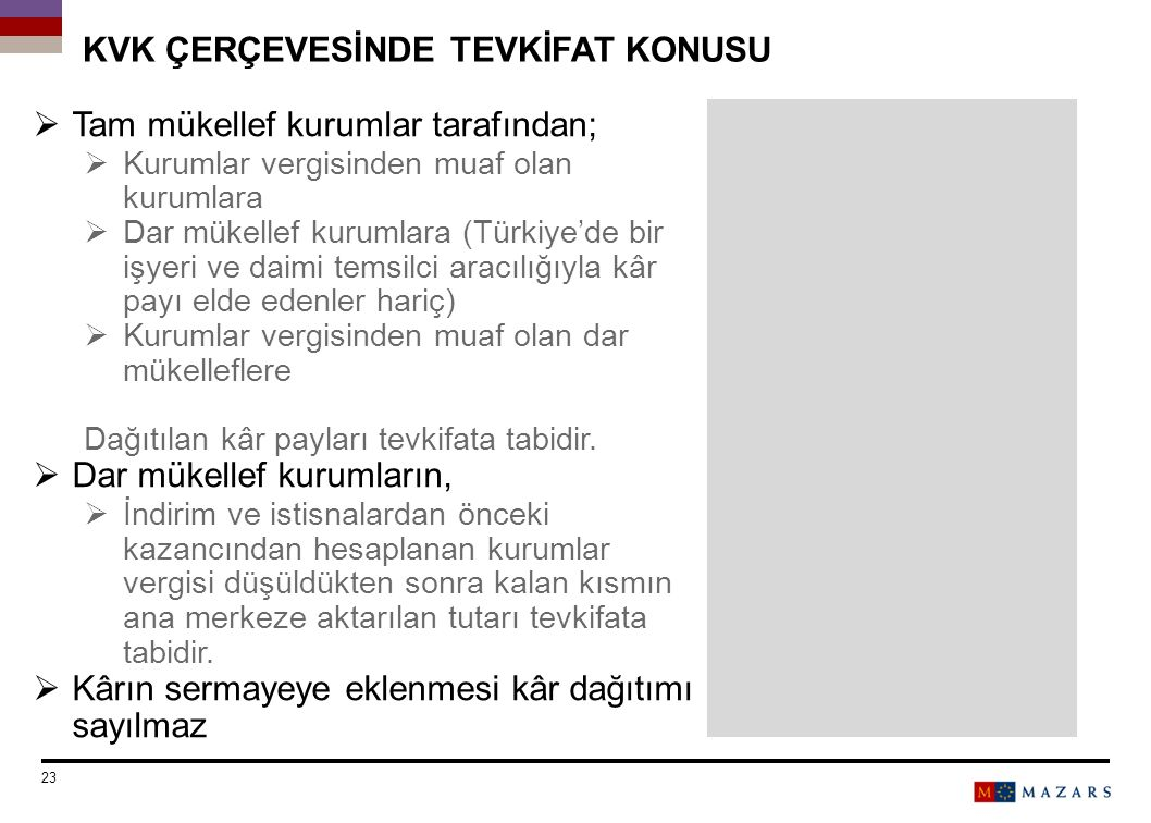 KVK ÇERÇEVESİNDE TEVKİFAT KONUSU