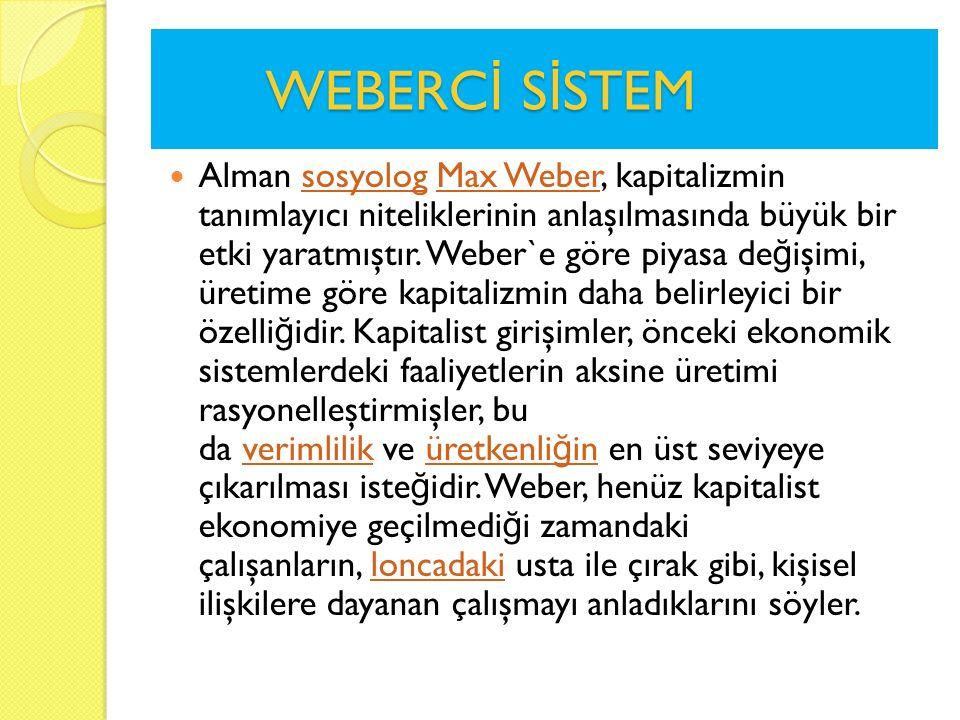 WEBERCİ SİSTEM