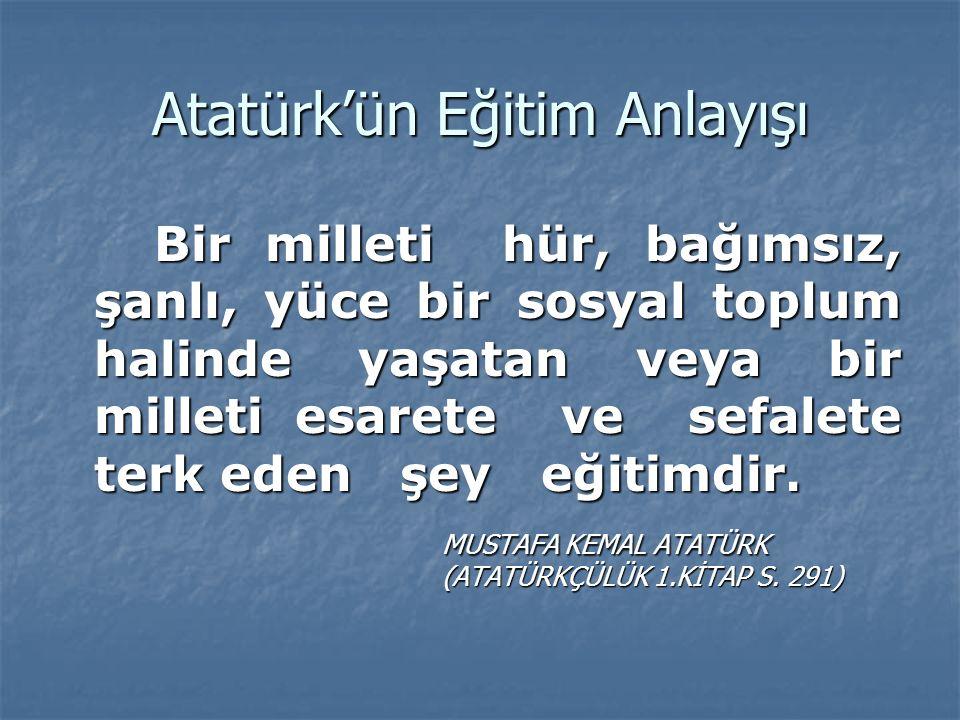 Atatürk'ün Eğitim Anlayışı