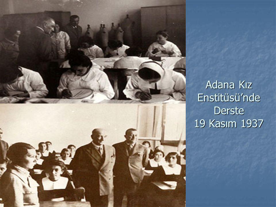 Adana Kız Enstitüsü'nde Derste 19 Kasım 1937