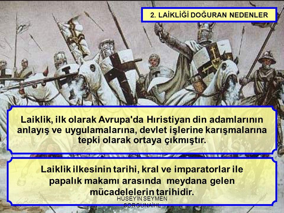 Laiklik, ilk olarak Avrupa da Hıristiyan din adamlarının