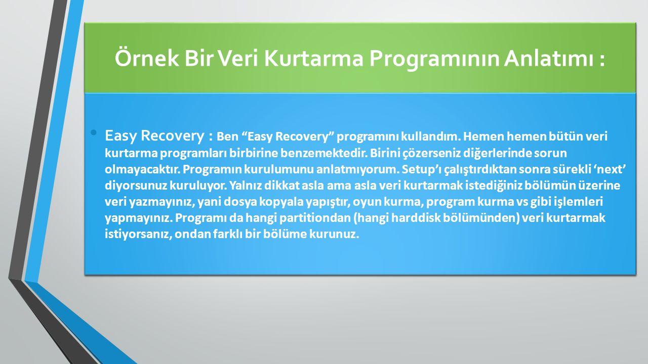 Örnek Bir Veri Kurtarma Programının Anlatımı :