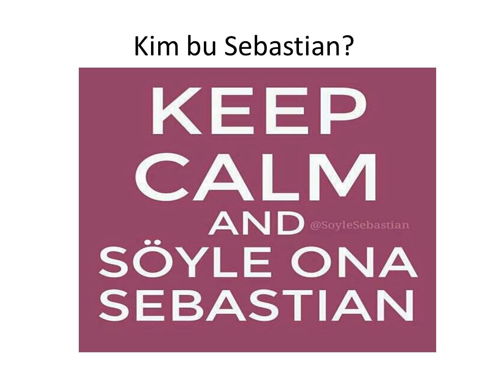 Kim bu Sebastian