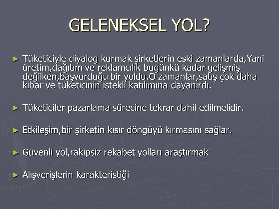 GELENEKSEL YOL