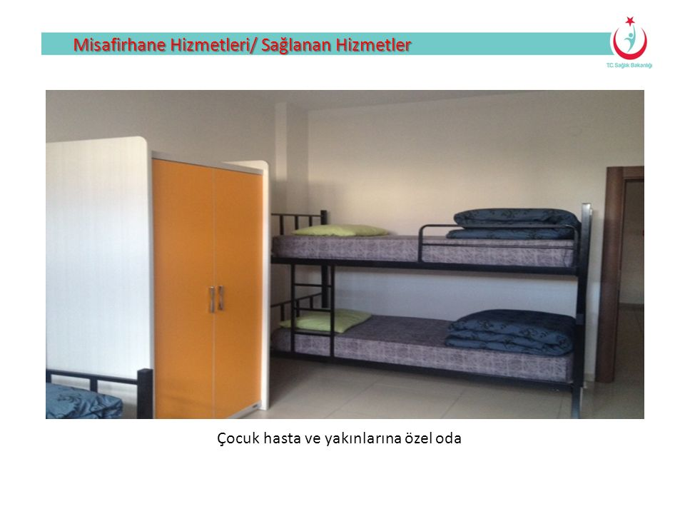 Çocuk hasta ve yakınlarına özel oda