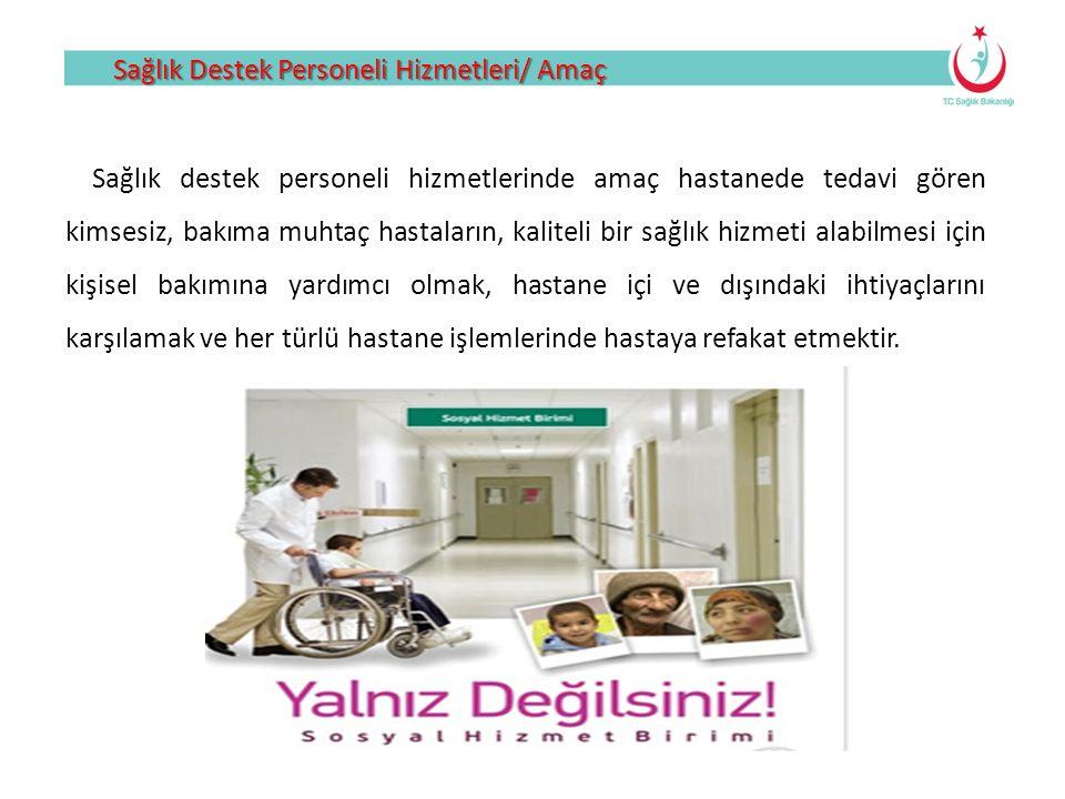 Sağlık Destek Personeli Hizmetleri/ Amaç
