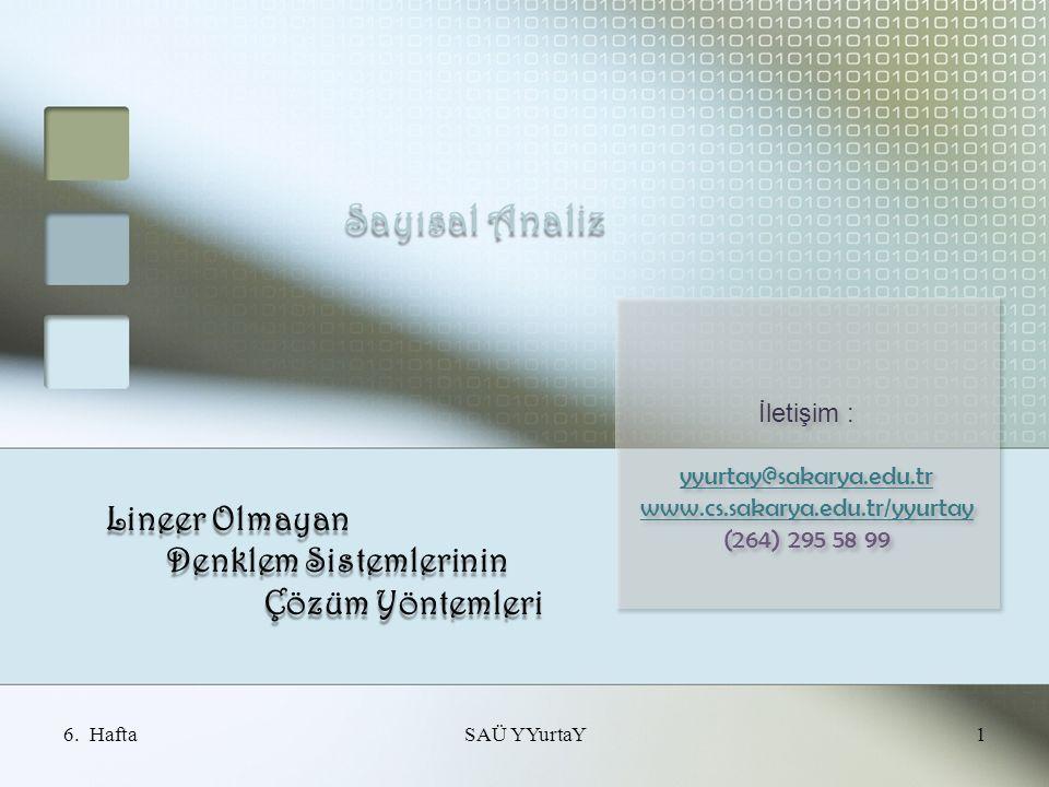 Lineer Olmayan Denklem Sistemlerinin Çözüm Yöntemleri