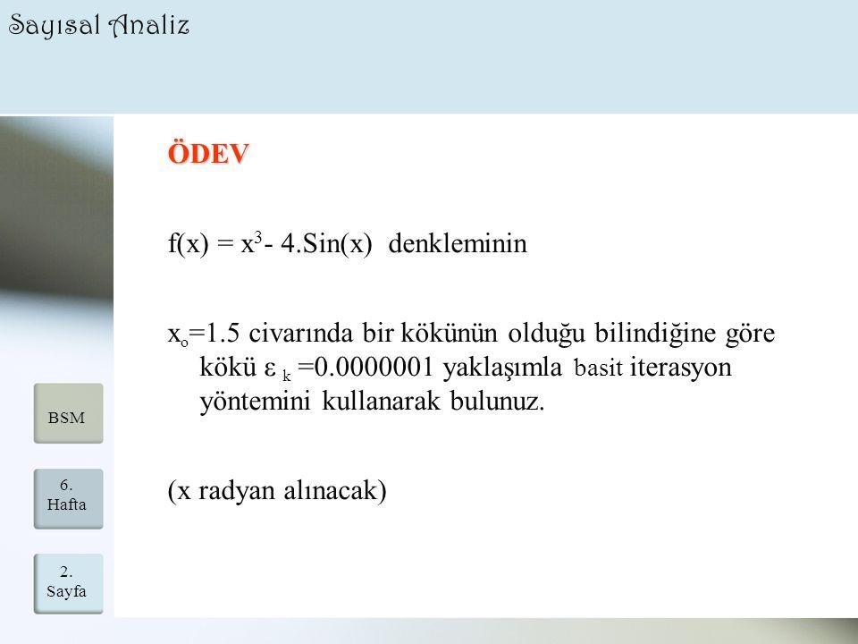 f(x) = x3- 4.Sin(x) denkleminin