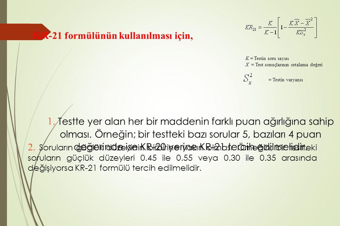 KR-21 formülünün kullanılması için,
