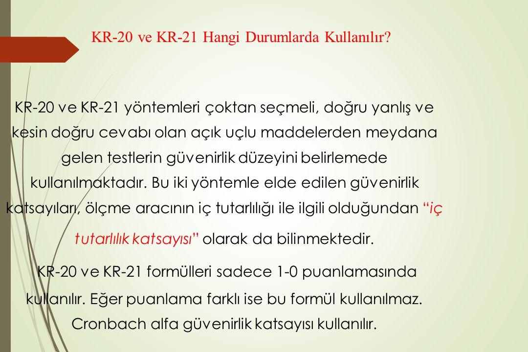 KR-20 ve KR-21 Hangi Durumlarda Kullanılır