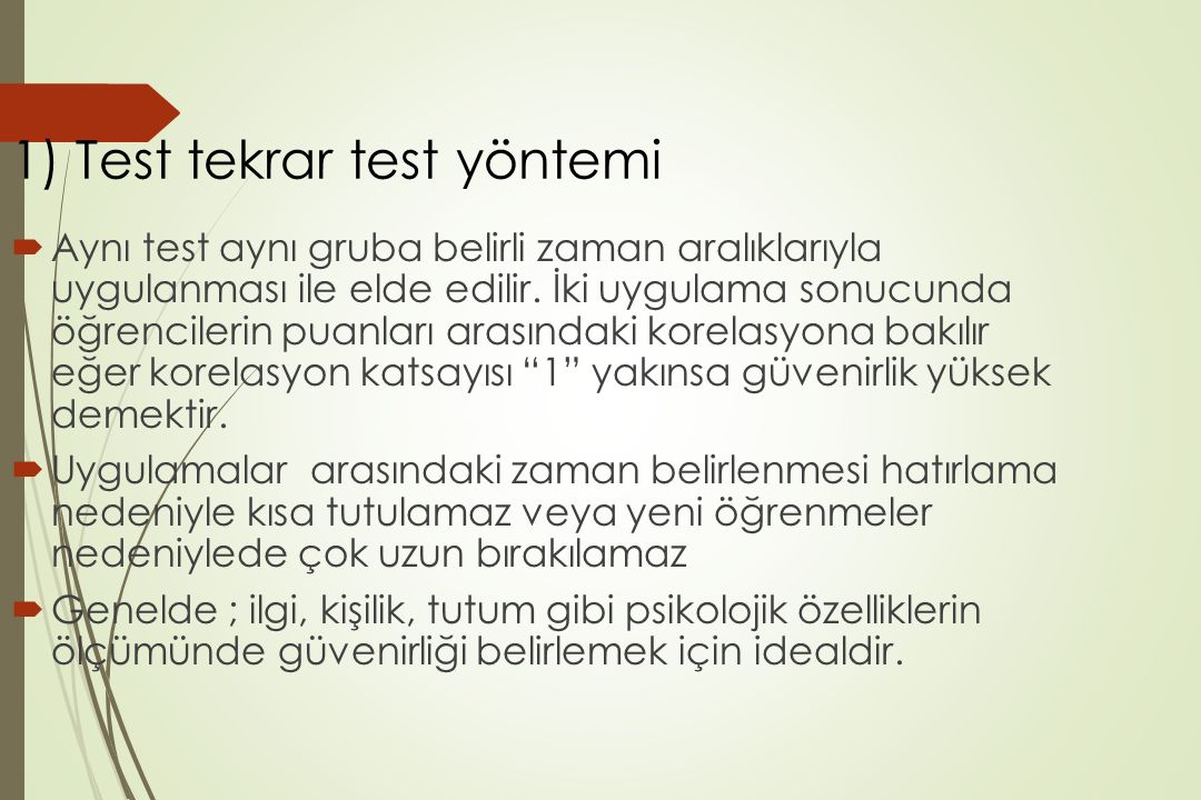 1) Test tekrar test yöntemi