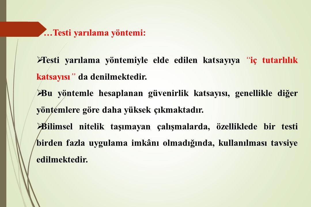 …Testi yarılama yöntemi: