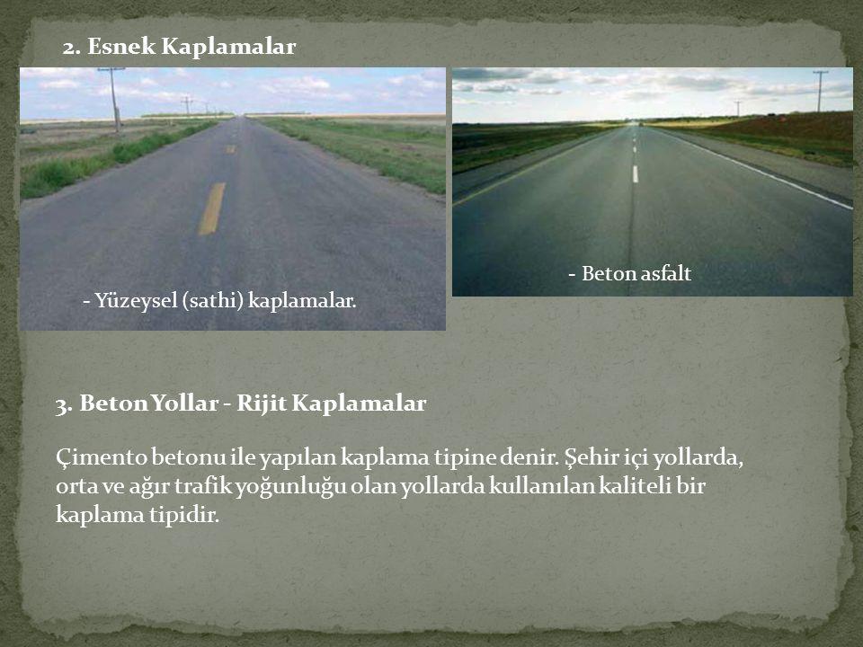 3. Beton Yollar - Rijit Kaplamalar