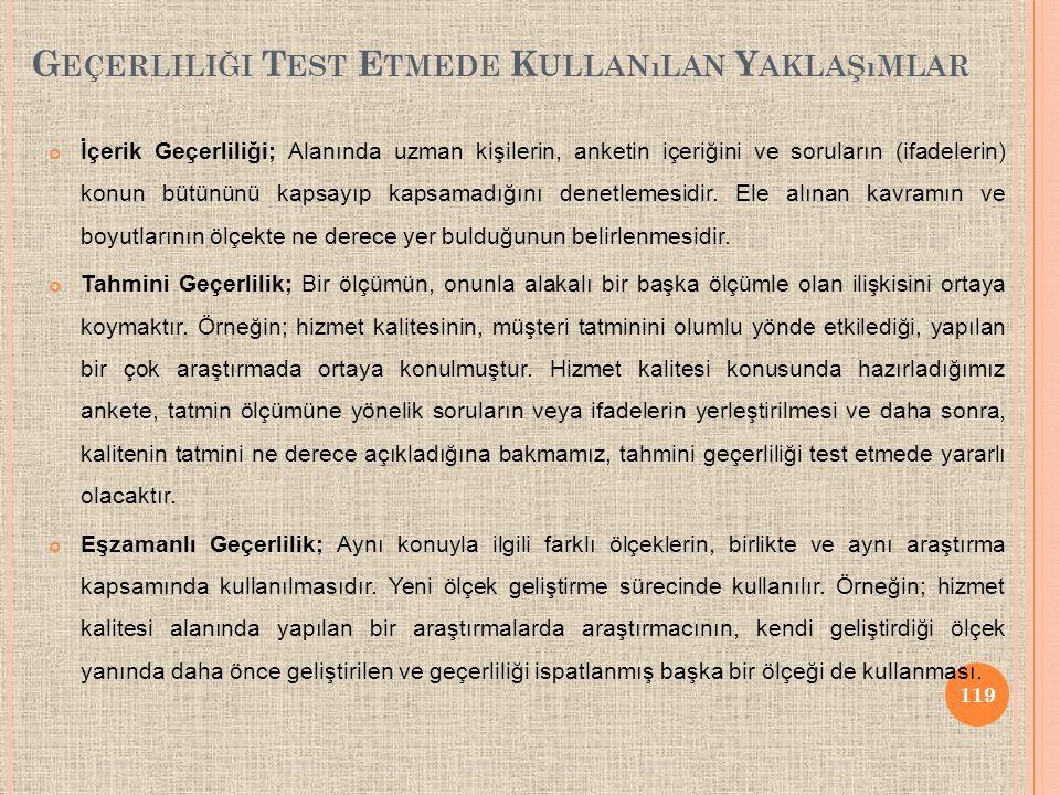 Geçerliliği Test Etmede Kullanılan Yaklaşımlar