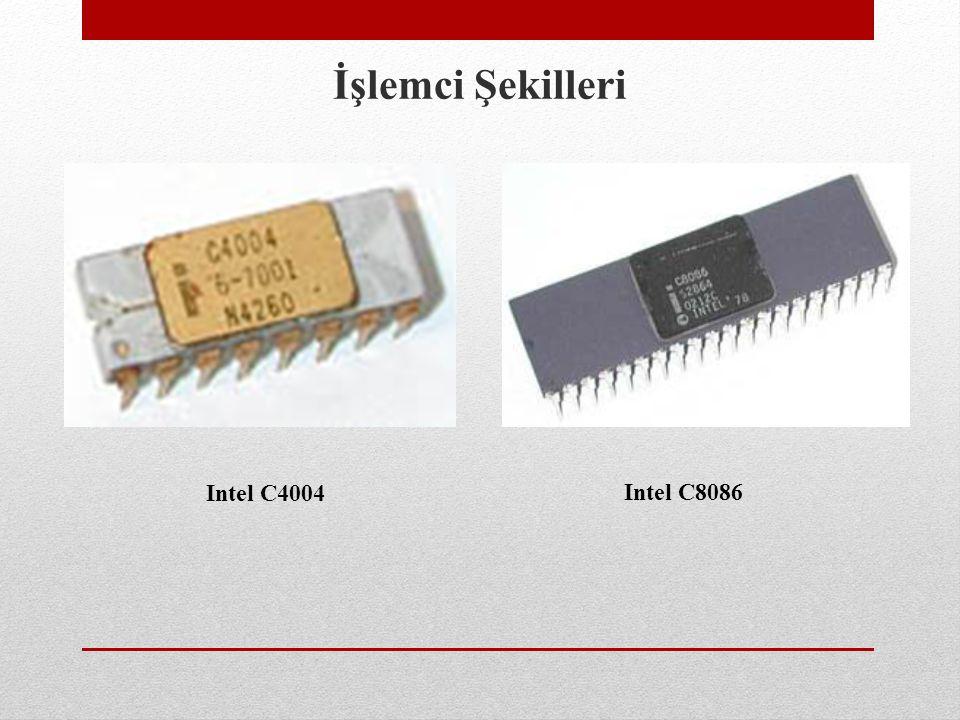 İşlemci Şekilleri Intel C4004 Intel C8086