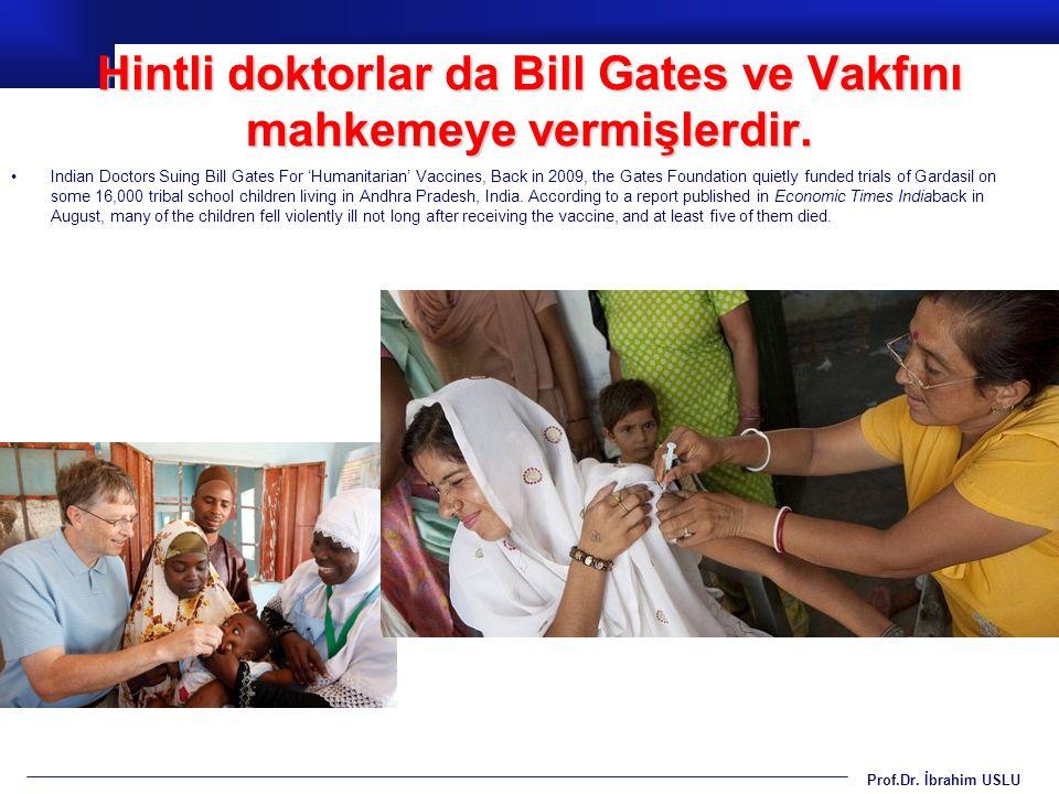 Hintli doktorlar da Bill Gates ve Vakfını mahkemeye vermişlerdir.