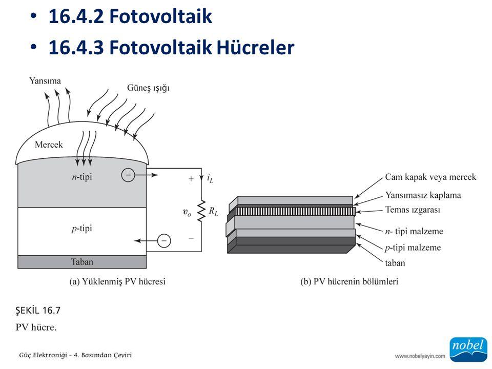 16.4.2 Fotovoltaik 16.4.3 Fotovoltaik Hücreler