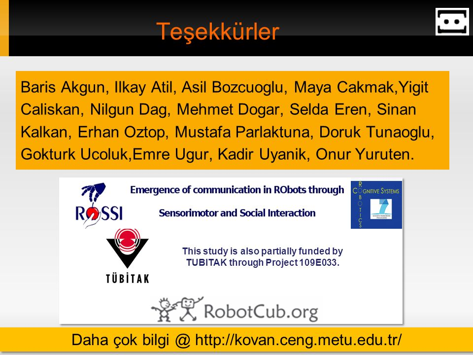 Daha çok bilgi @ http://kovan.ceng.metu.edu.tr/