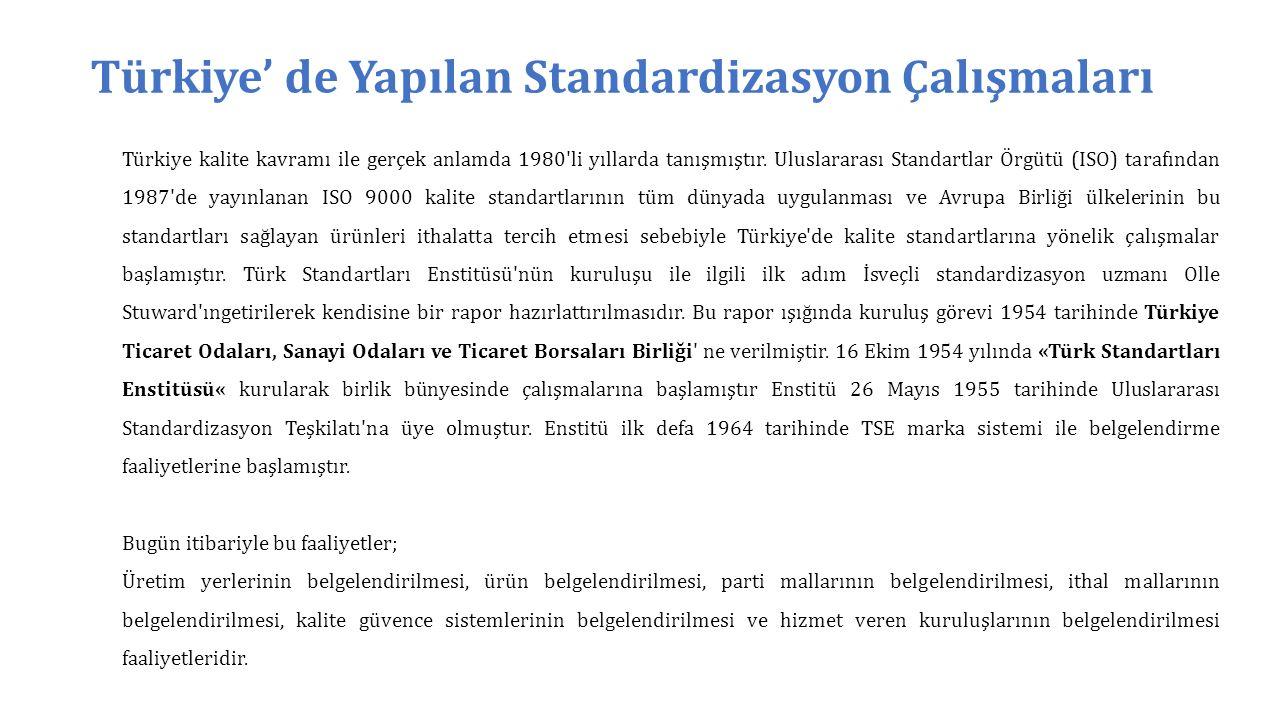 Türkiye' de Yapılan Standardizasyon Çalışmaları