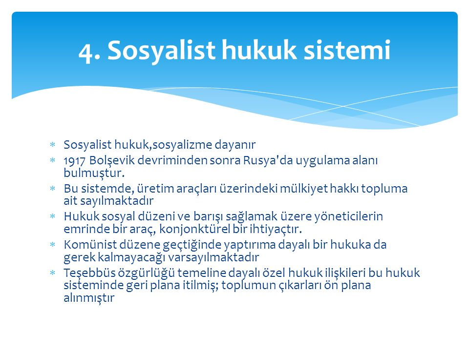 4. Sosyalist hukuk sistemi