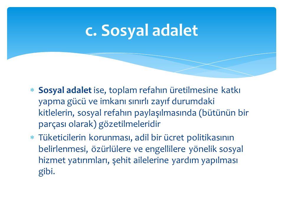 c. Sosyal adalet