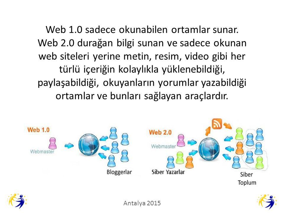 Web 1. 0 sadece okunabilen ortamlar sunar. Web 2
