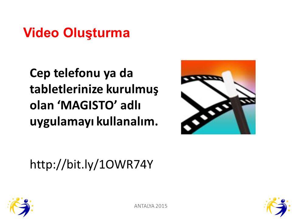 Video Oluşturma Cep telefonu ya da tabletlerinize kurulmuş olan 'MAGISTO' adlı uygulamayı kullanalım.