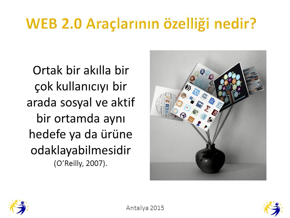 WEB 2.0 Araçlarının özelliği nedir